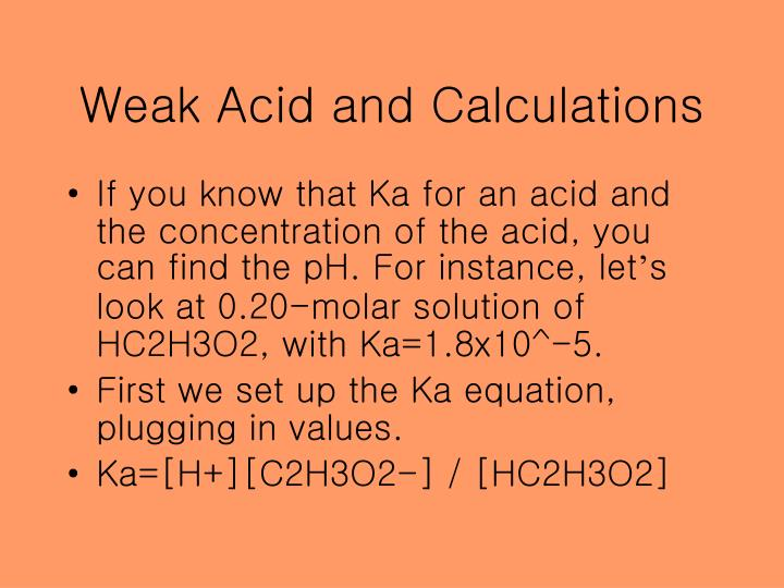 Weak Acid and Calculations