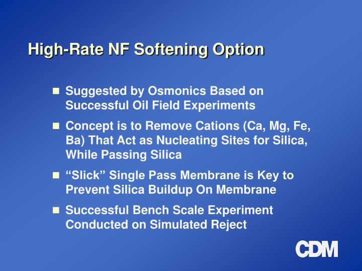 High-Rate NF Softening Option
