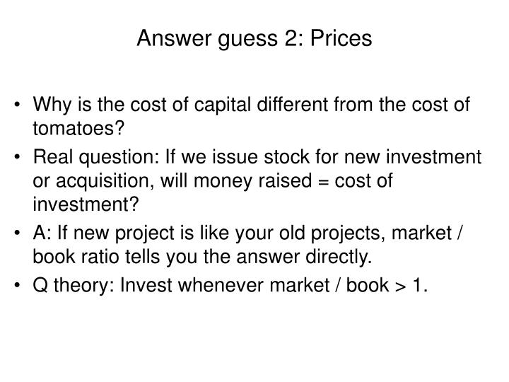 Answer guess 2: Prices