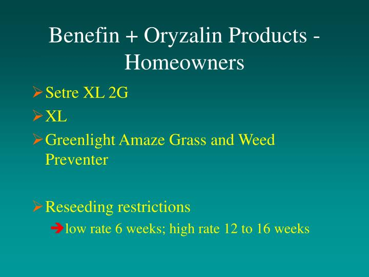 Benefin + Oryzalin Products - Homeowners