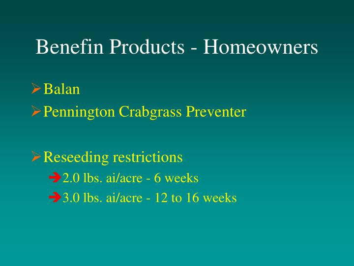Benefin Products - Homeowners