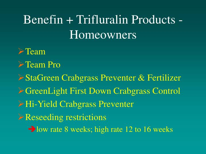 Benefin + Trifluralin Products - Homeowners
