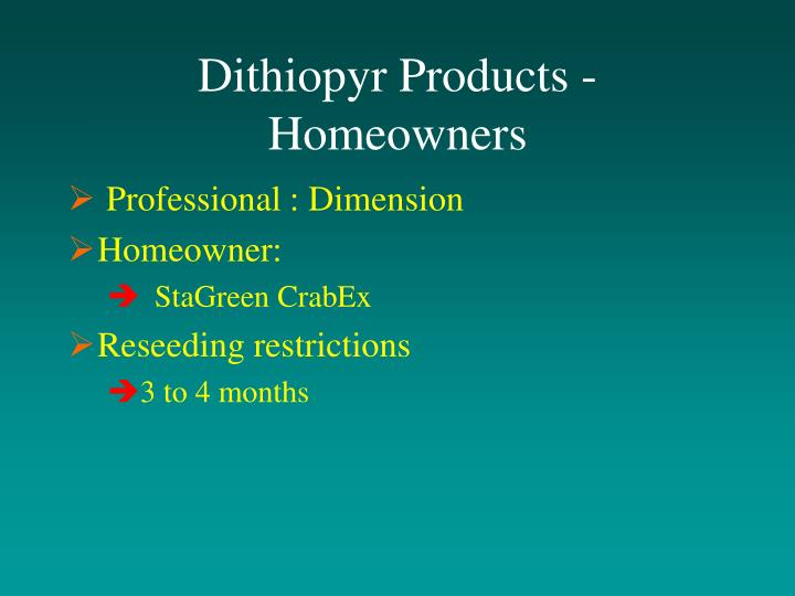 Dithiopyr Products - Homeowners