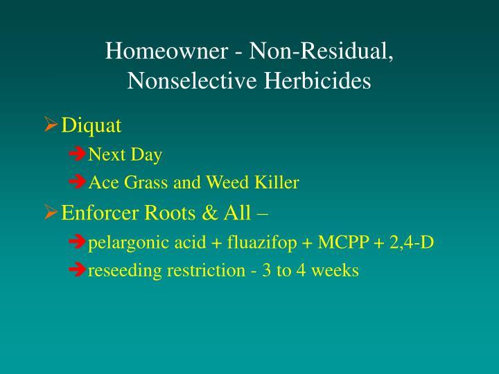 Homeowner - Non-Residual, Nonselective Herbicides