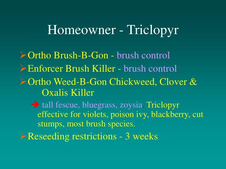 Homeowner - Triclopyr