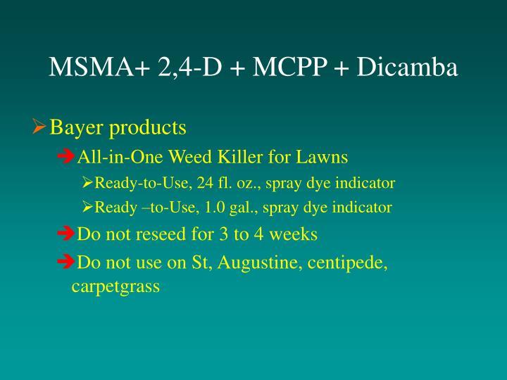 MSMA+ 2,4-D + MCPP + Dicamba