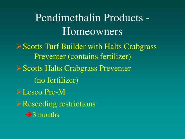 Pendimethalin Products - Homeowners