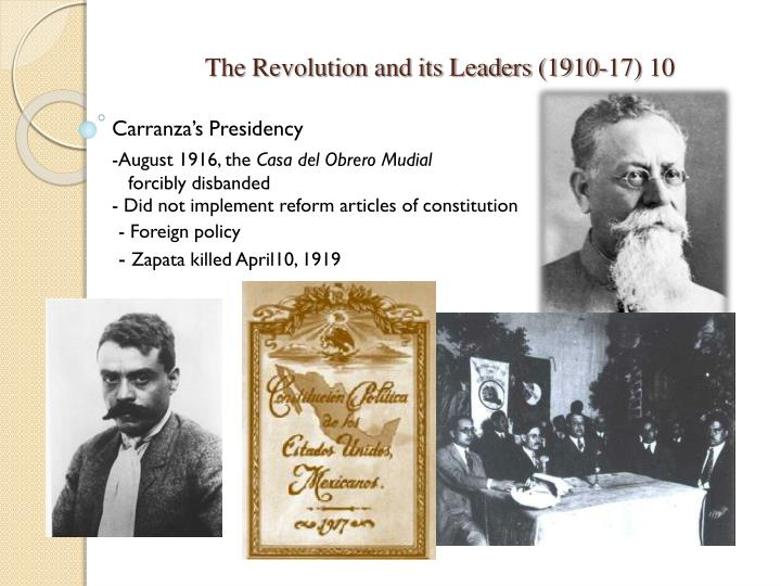The Revolution and its Leaders (1910-17) 10