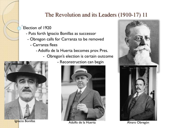 The Revolution and its Leaders (1910-17) 11