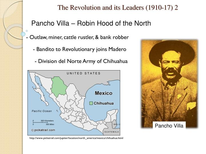 The revolution and its leaders 1910 17 2