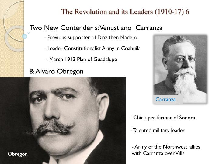 The Revolution and its Leaders (1910-17) 6