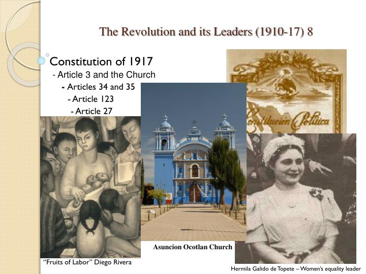 The Revolution and its Leaders (1910-17) 8