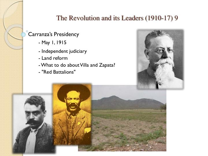 The Revolution and its Leaders (1910-17) 9