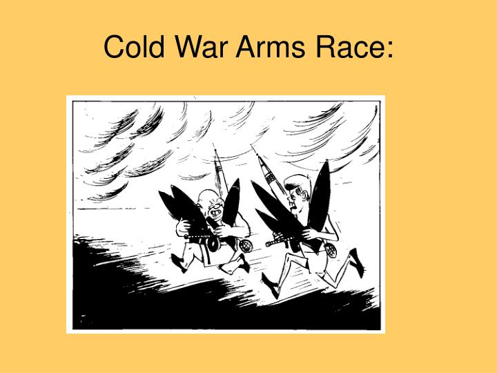 the arms race and the cold war Arms race funny cartoons from cartoonstock directory - the world's largest on-line collection of cartoons and comics.