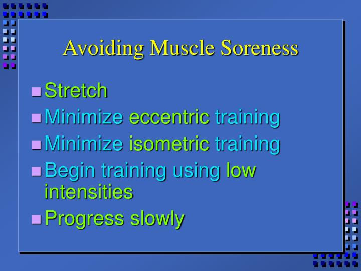 Avoiding Muscle Soreness