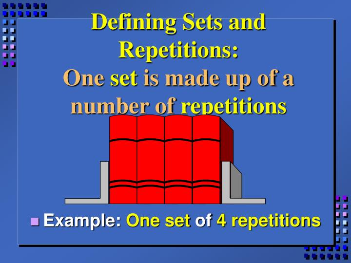 Defining Sets and Repetitions:
