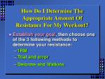 how do i determine the appropriate amount of resistance for my workout