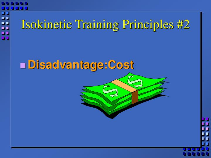 Isokinetic Training Principles #2