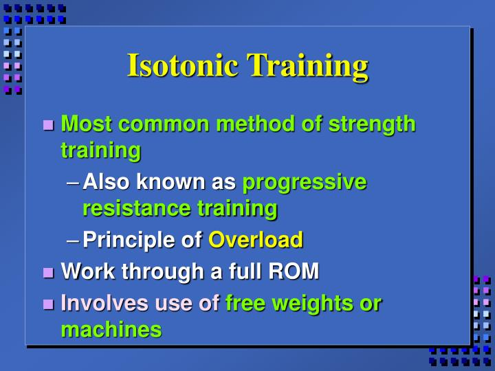 Isotonic Training
