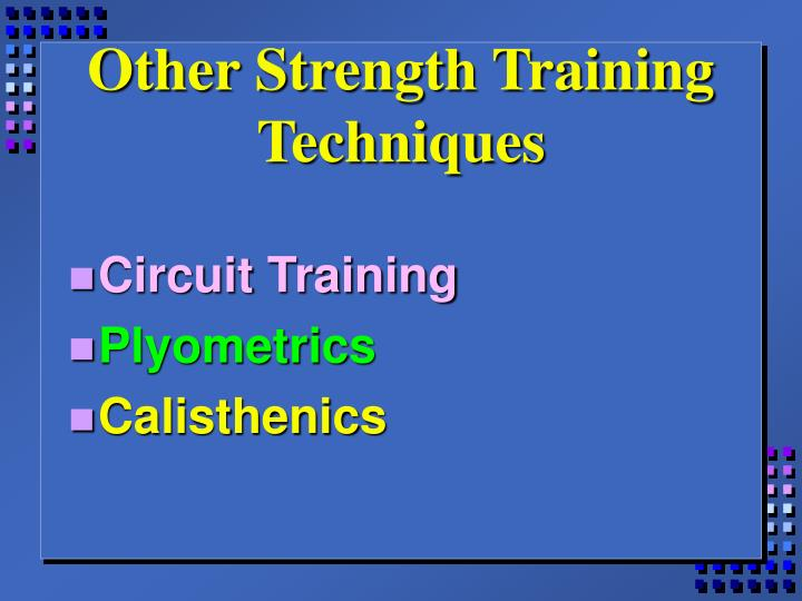 Other Strength Training Techniques