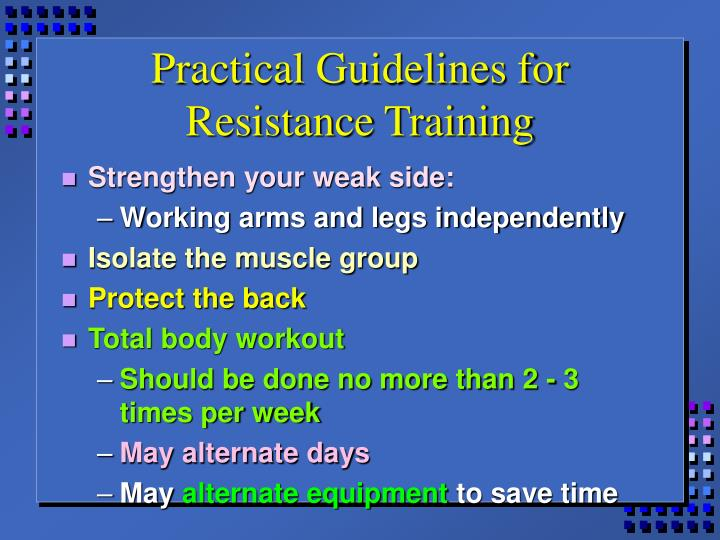 Practical Guidelines for Resistance Training