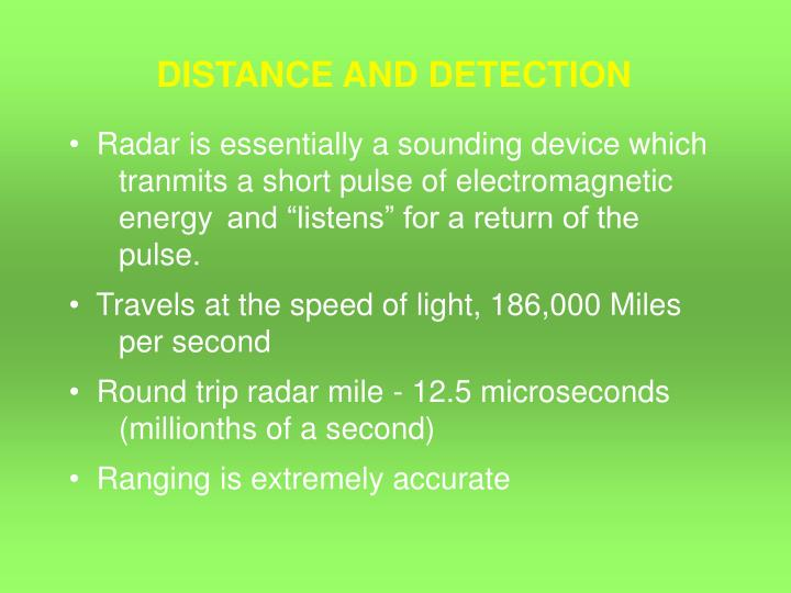 DISTANCE AND DETECTION