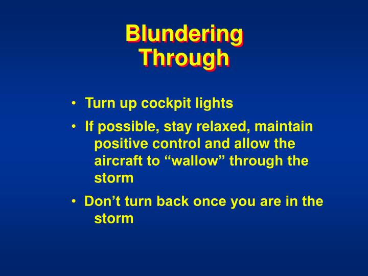 Blundering Through