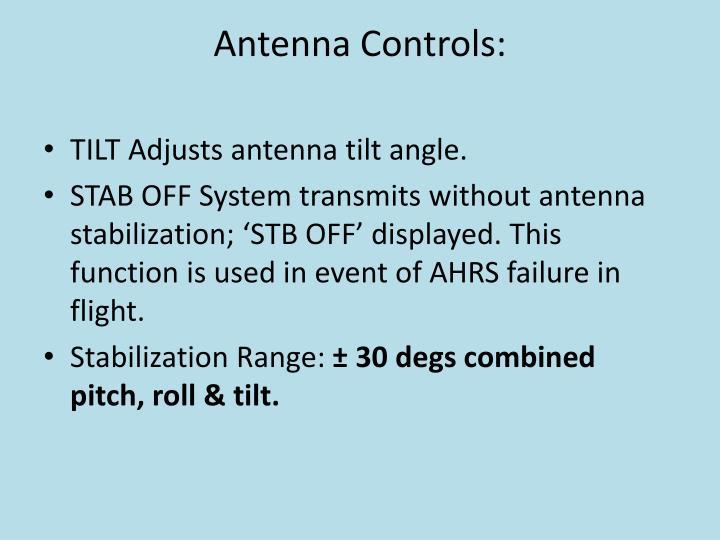 Antenna Controls: