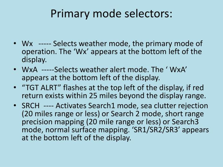 Primary mode selectors: