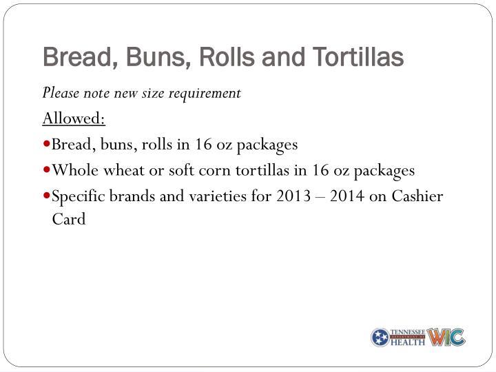 Bread, Buns, Rolls and Tortillas