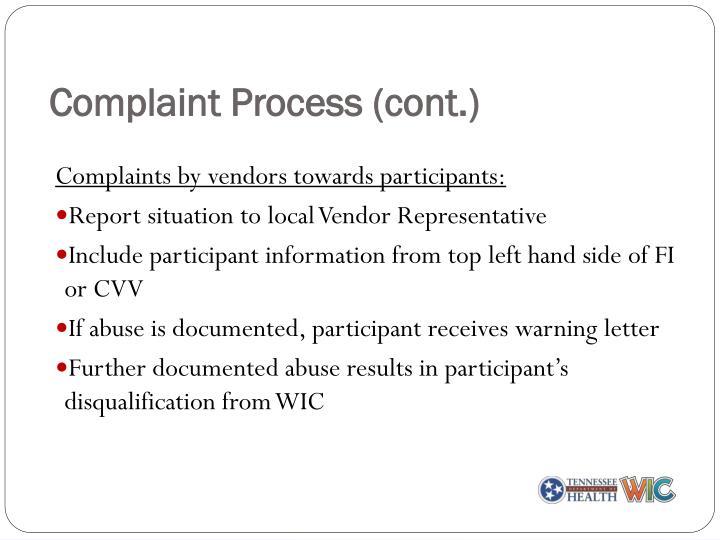 Complaint Process (cont.)