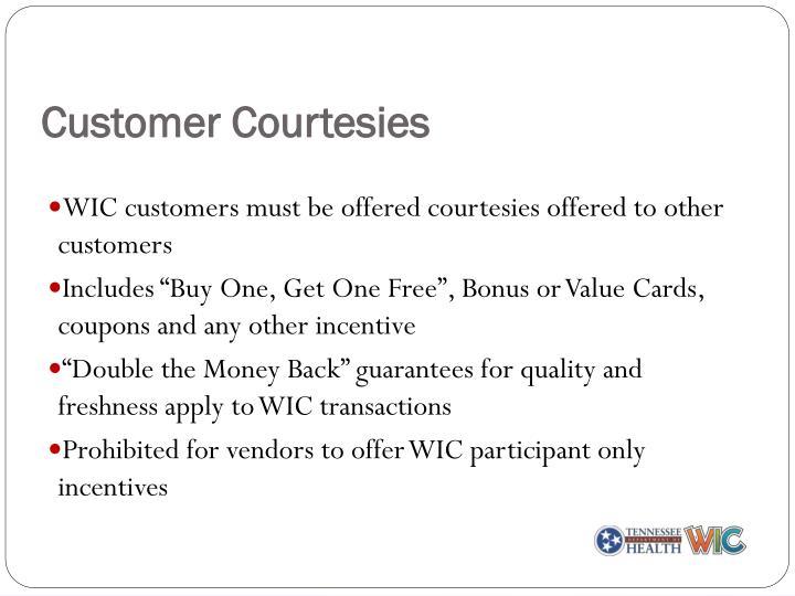 Customer Courtesies