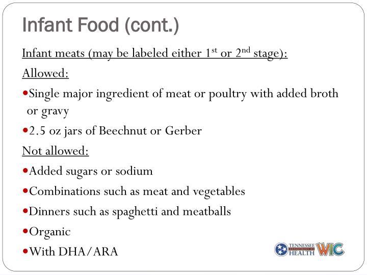 Infant Food (cont.)