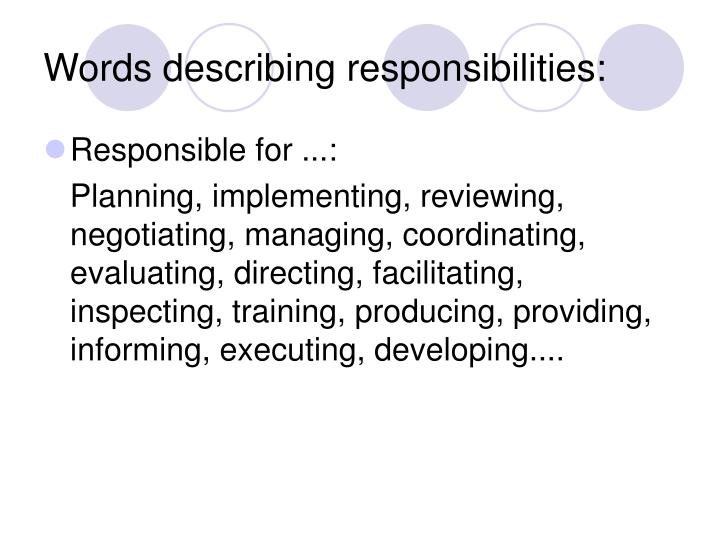 Words describing responsibilities: