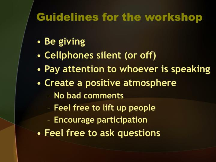 Guidelines for the workshop