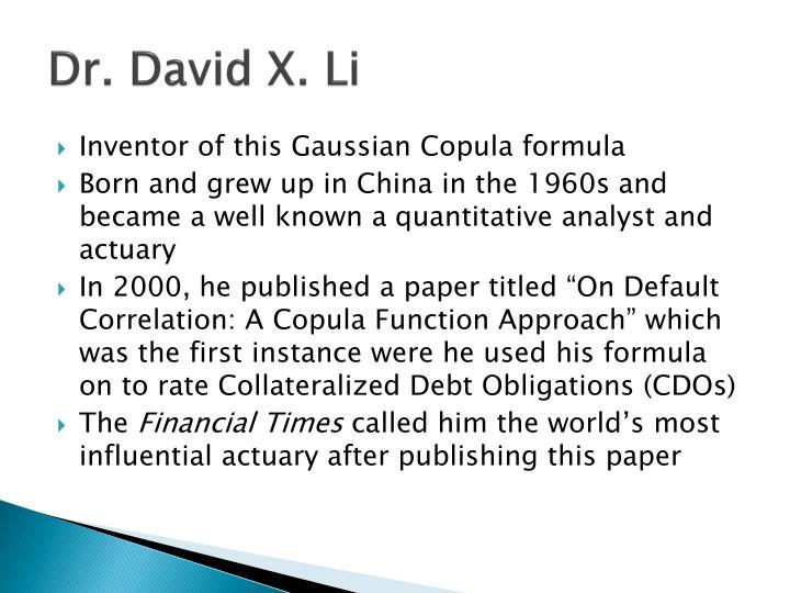Dr. David X. Li