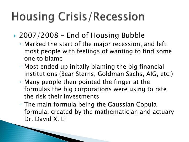 Housing Crisis/Recession