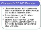chancellor s eo 665 mandate
