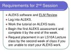 requirements for 2 nd session