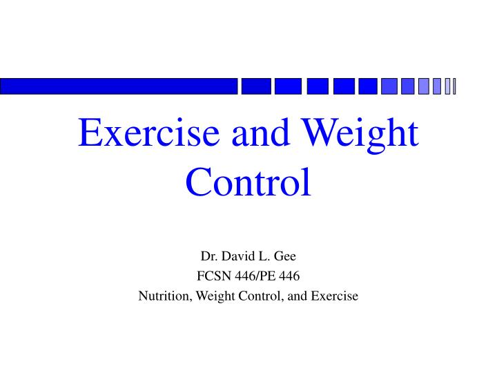 Exercise and weight control