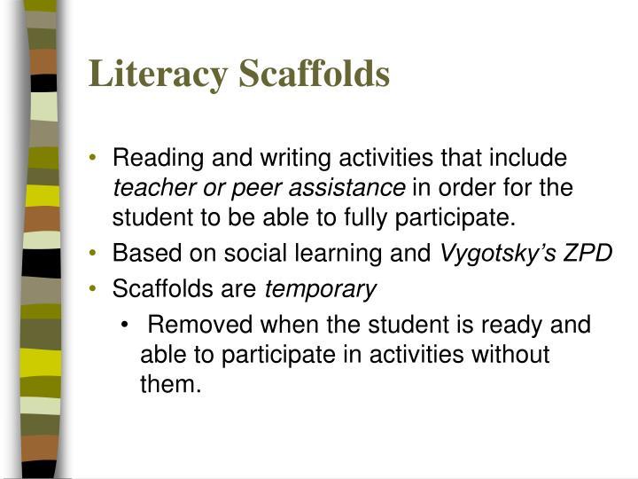 Literacy Scaffolds