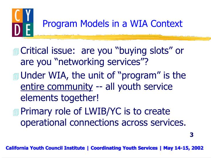 Program models in a wia context