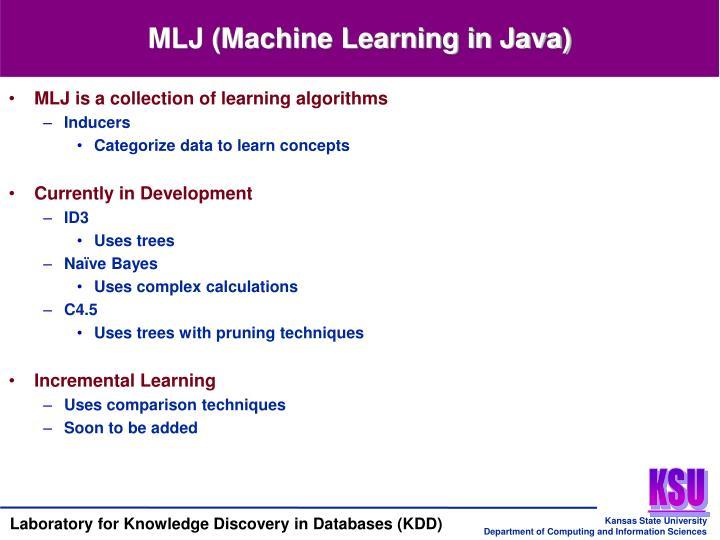 MLJ (Machine Learning in Java)