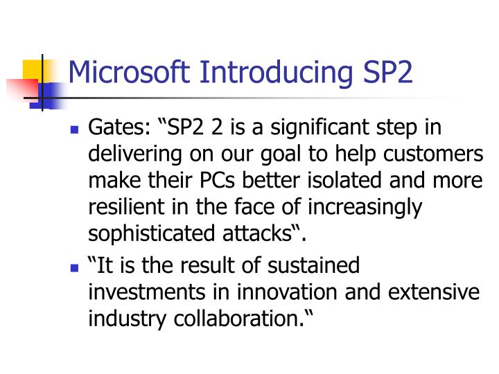 Microsoft Introducing SP2