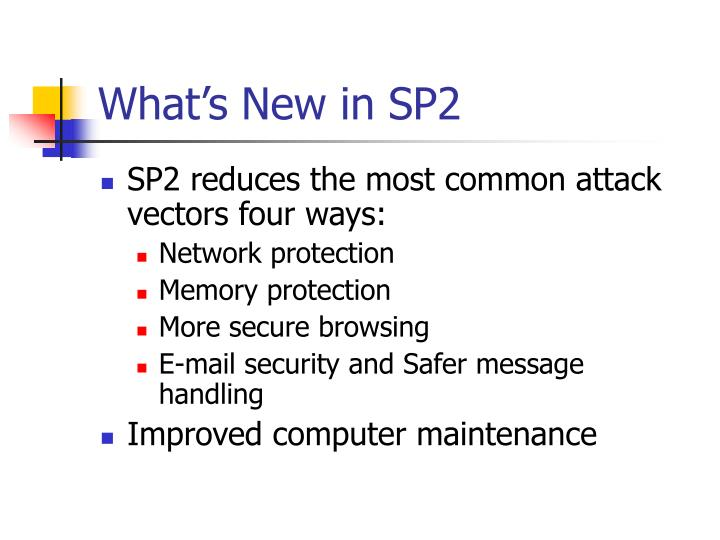 What's New in SP2