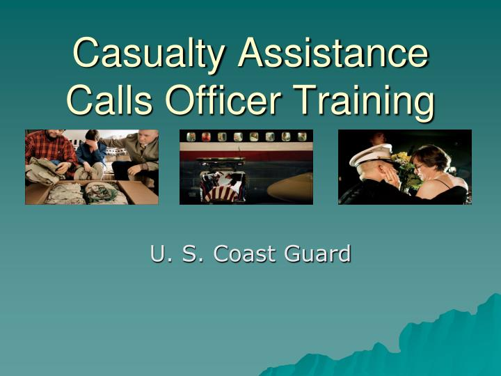 Casualty assistance calls officer training