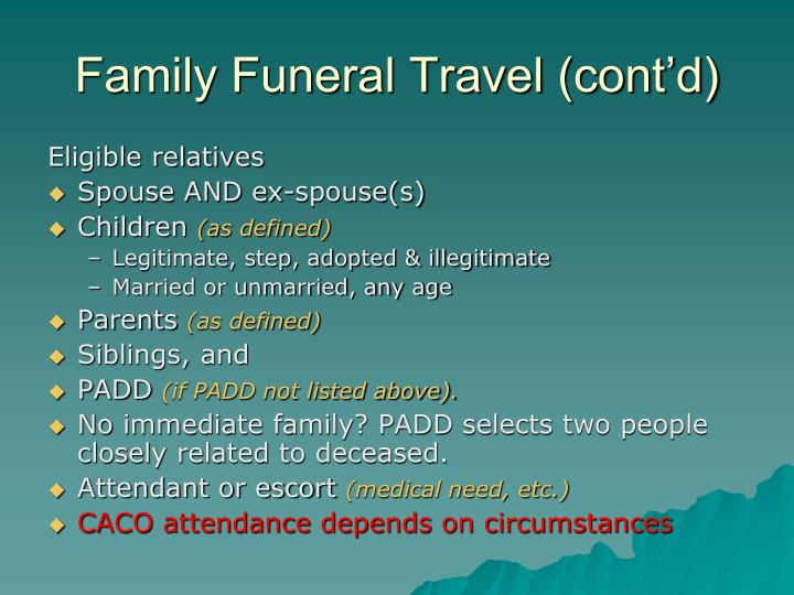 Family Funeral Travel (cont'd)