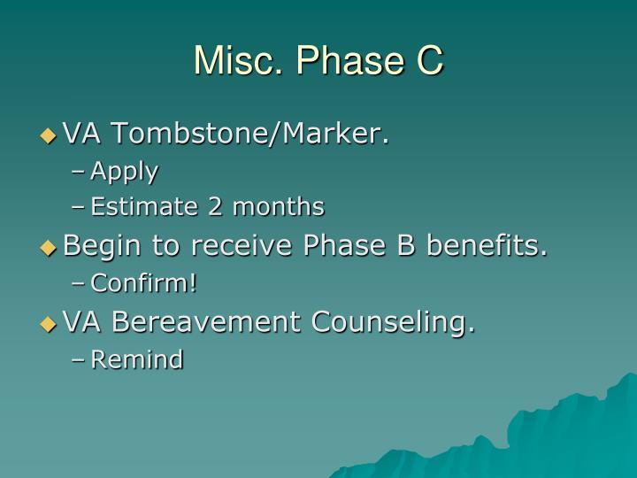 Misc. Phase C