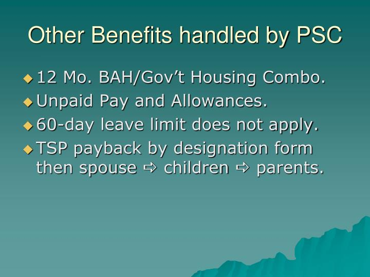 Other Benefits handled by PSC