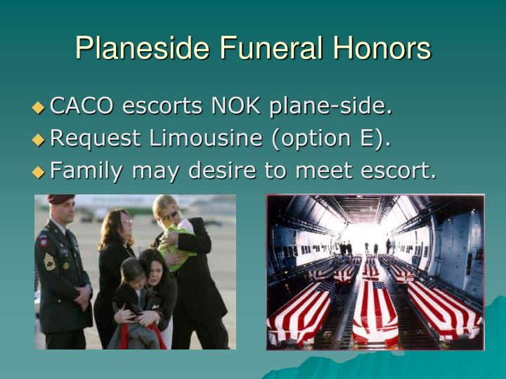 Planeside Funeral Honors